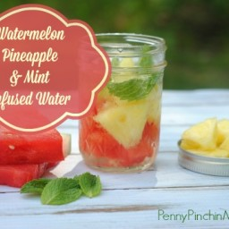 Watermelon, Pineapple and Mint Infused Water
