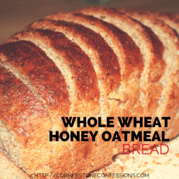 Whole Wheat Honey Oatmeal Bread